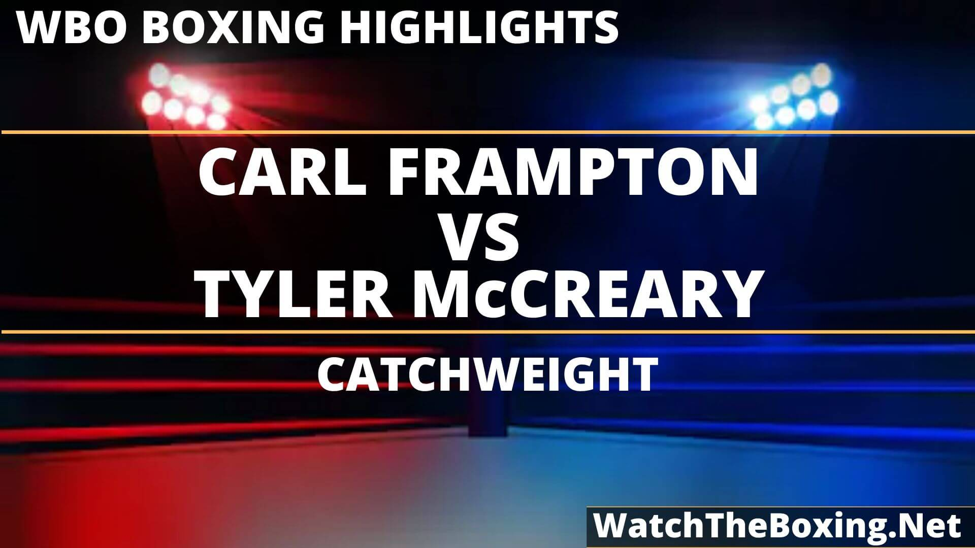 Carl Frampton Vs Tyler Mccreary Highlights 2019