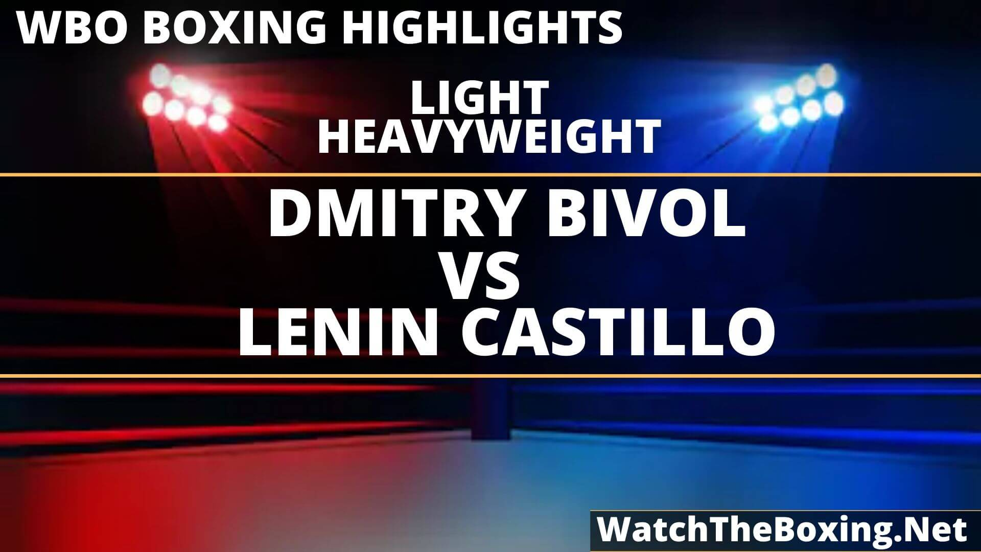 Dmitry Bivol Vs Lenin Castillo Highlights 2019