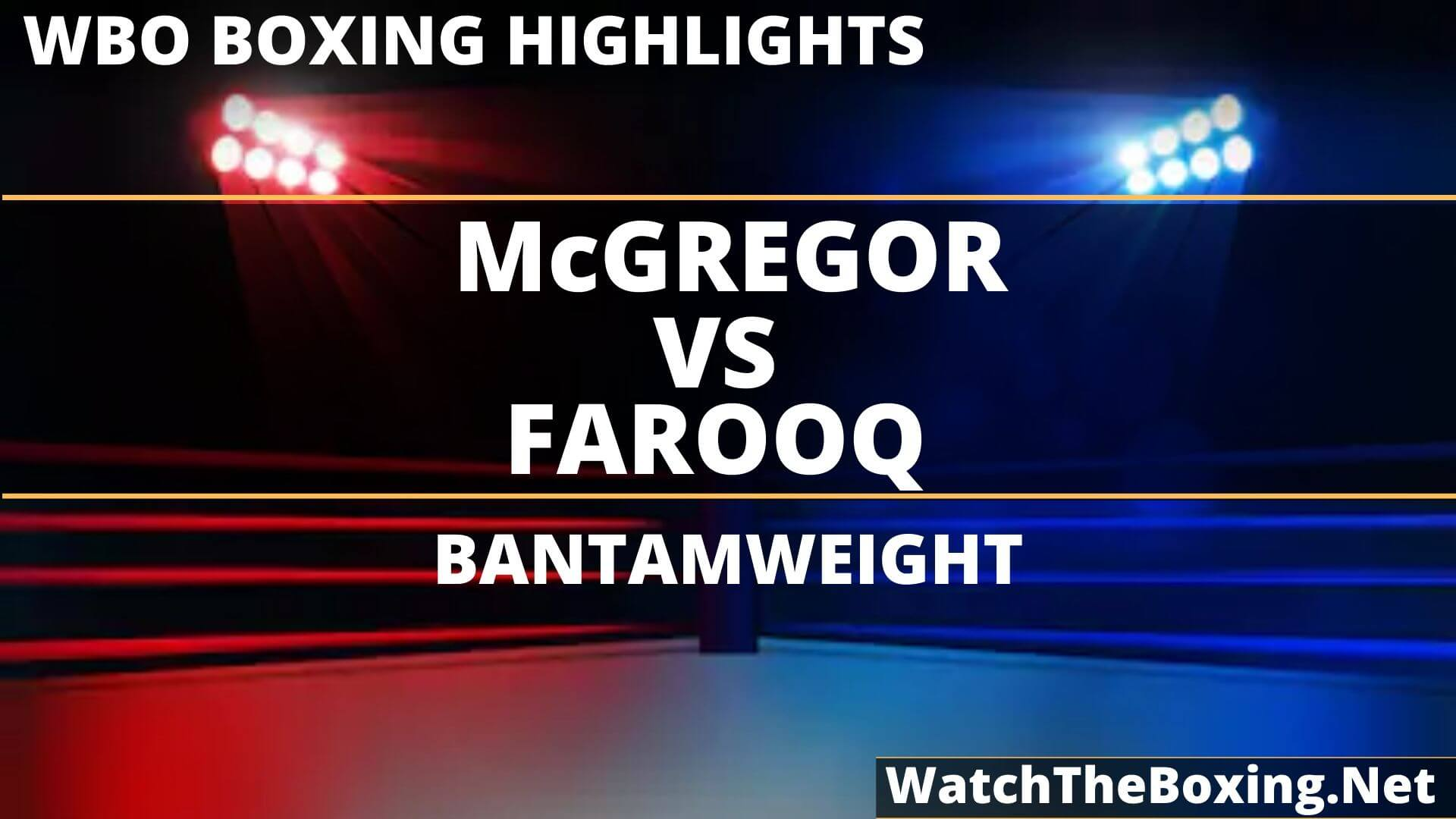 McGregor Vs Farooq Highlights 2019