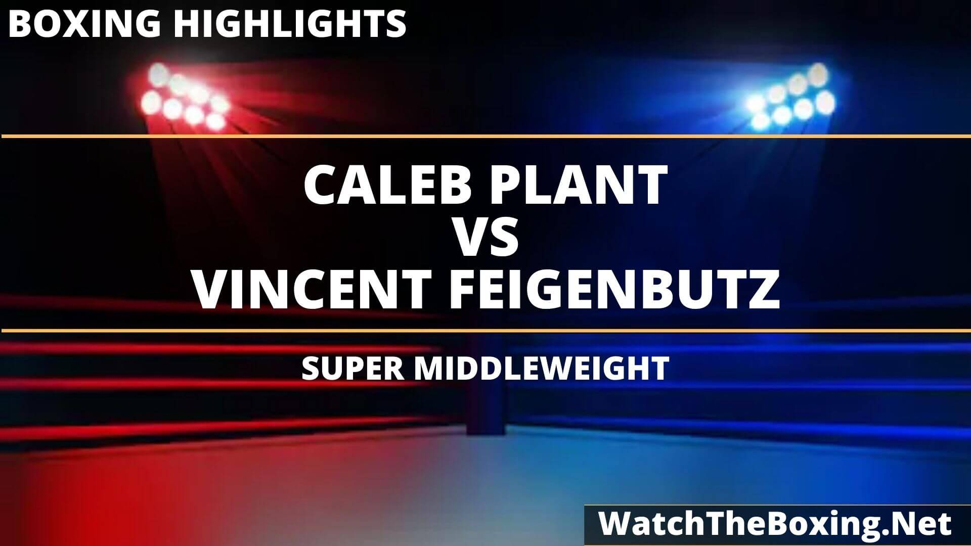 Caleb Plant Vs Vincent Feigenbutz Highlights 2020