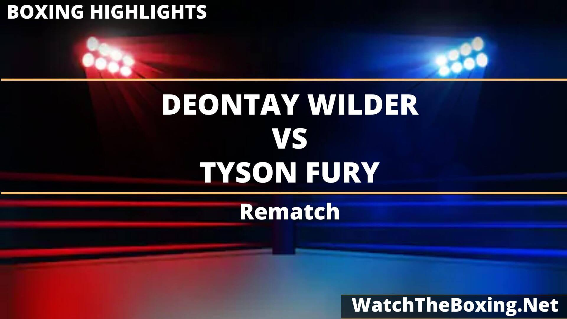 Deontay Wilder Vs Tyson Fury Highlights 2020