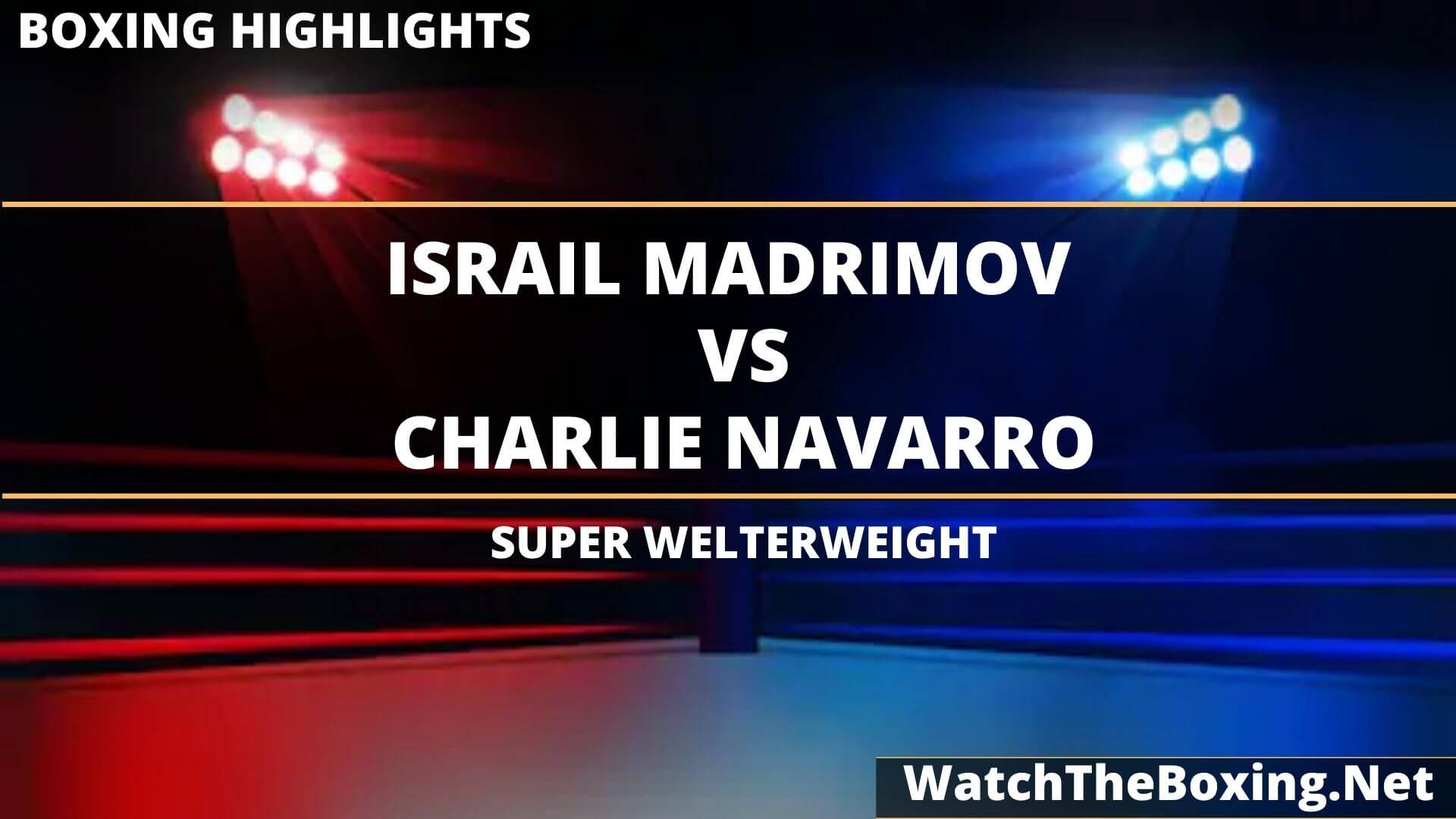 Israil Madrimov Vs Charlie Navarro Highlights 2020
