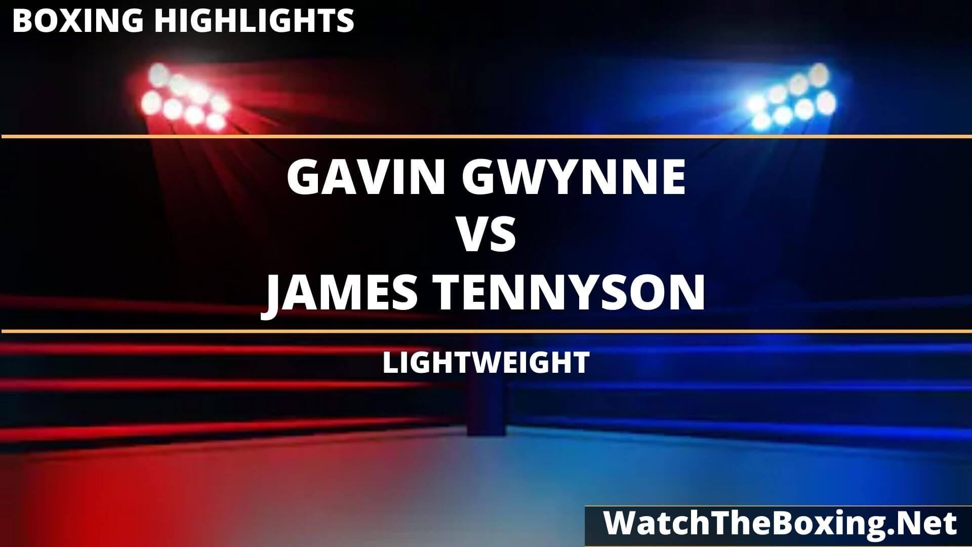 Gavin Gwynne Vs James Tennyson Highlights 2020 Lightweight