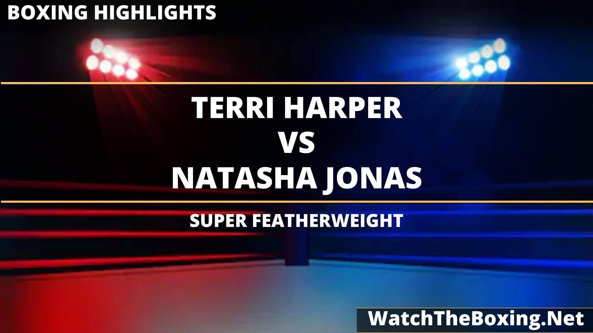 Terri Harper Vs Natasha Jonas Highlights 2020 Super Featherweight