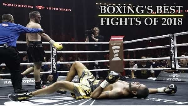 2018 Boxing Best Fights