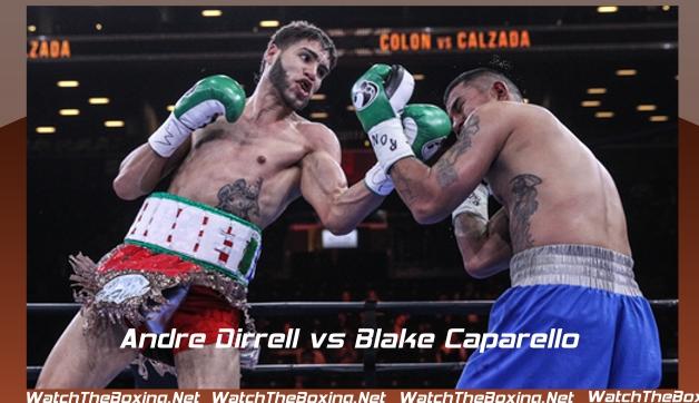 Andre Dirrell vs Blake Caparello Live Stream Online