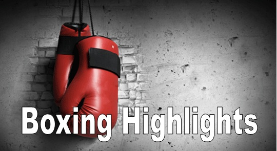 Boxing Highlights