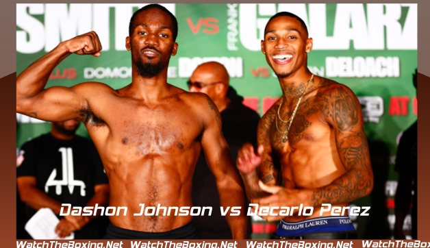 Watch Dashon Johnson vs Decarlo Perez Online Streaming