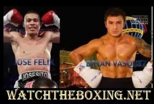 Bryan Vasquez vs Jose Felix Jr.