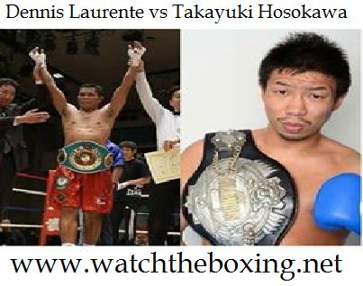 Dennis Laurente vs Takayuki Hosokawa