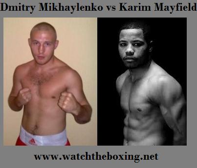 Watch Dmitry Mikhaylenko vs Karim Mayfield Stream