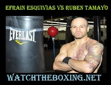 Efrain Esquivias vs Ruben Tamayo