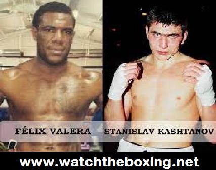 Stanislav Kashtanov vs Felix Valera