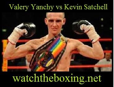 Kevin Satchell vs Valery Yanchy